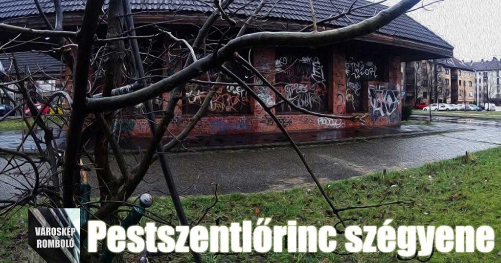 Pestszentlőrinc szégyene, az összefirkált épület (videóval)