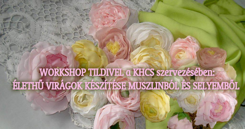 Élethű muszlin és selyem virágkészítő workshop.