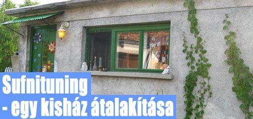 Sufnituning, egy kisház átalakítása - #8 DIY