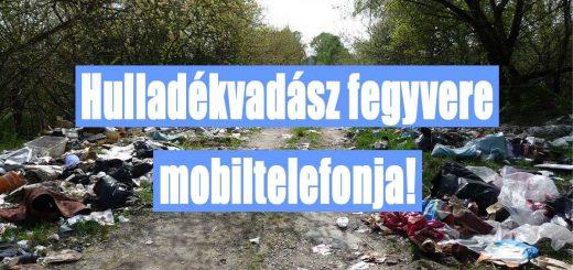 Országos hulladékvadászat indul - célkeresztben a szemétdombok!