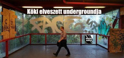 Köki vasútállomás elveszett undergroundja