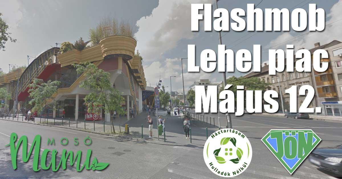 Vásárolj hulladék nélkül! - Flashmob a tudatos vásárlás mellett. Részletek a képre kattintva.