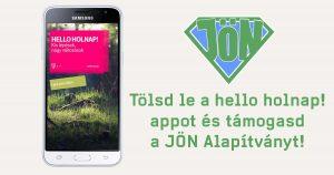 Hello holnap applikációban a JÖN Alapítvány!