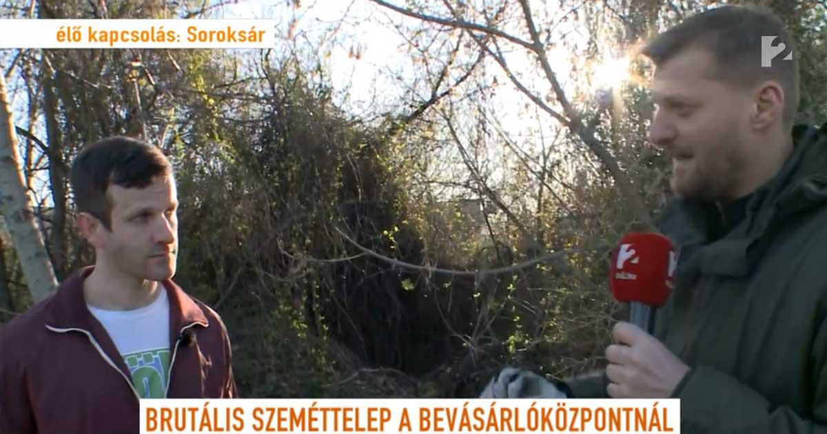 Szebenyi Péter és Kadlecsek Krisztián a soroksári brutális szemétdomb helyszínén. / Fotó: Tv2.hu