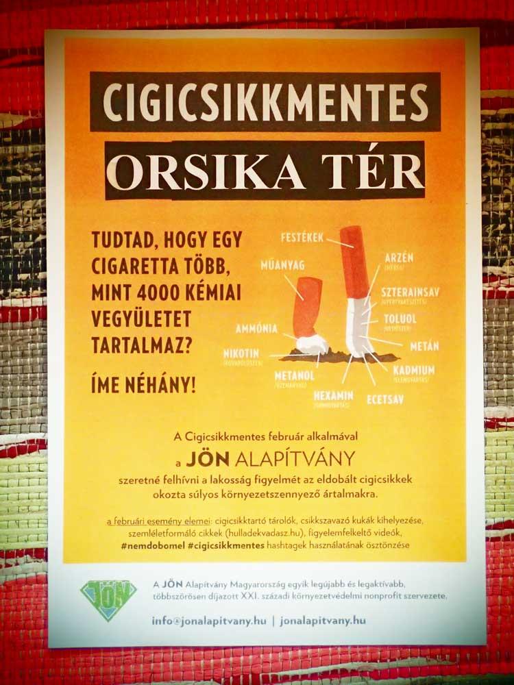 Egy helyi lakó által készített lokális cigicsikkmentes plakát.