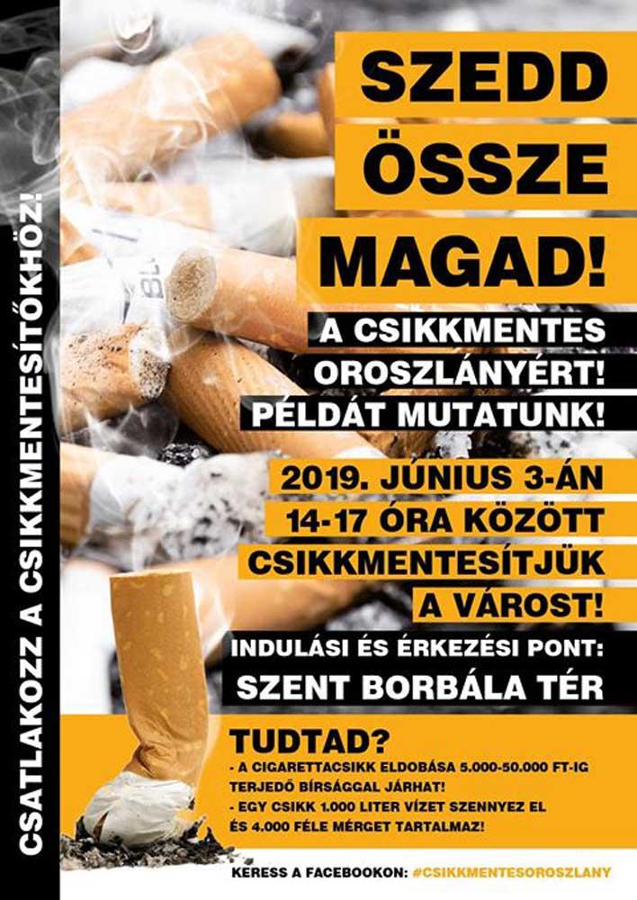 A Cigicsikkmentes Oroszlány akció hivatalos plakátja.
