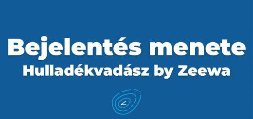 Bejelentés menete a Hulladékvadász by Zeewán!