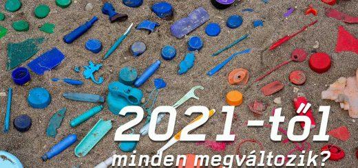 Magyar műanyagipar: 2021-től megváltozik!