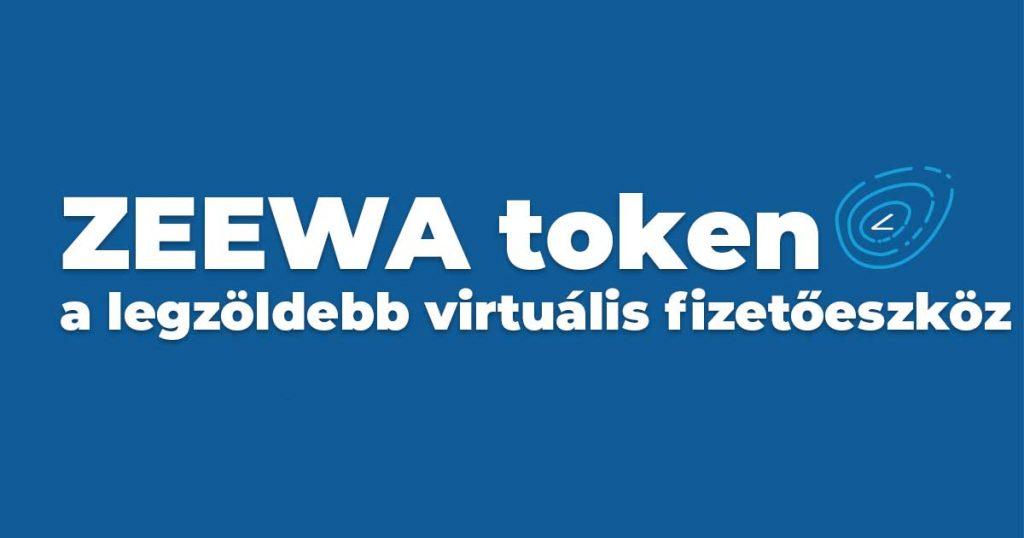 Zeewa token, a legzöldebb virtuális fizetőeszköz